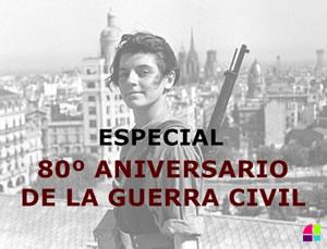 80 aniversario Guerra Civil española