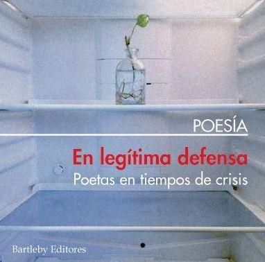 """Portada de """"En legítima defensa. Poetas en tiempos de crisis"""" / Bartleby Editores"""