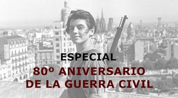 especial_80_aniversario_Guerra_Civil