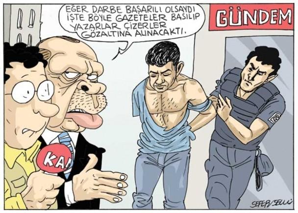 """Viñeta publicada sobre la detención de Dogan. El presidente turco dice: """"Así detendrían a los periodistas si hubieran triunfado los golpistas""""."""